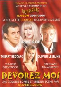 Dévorez-Moi (350 représentations)