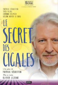 Le secret des cigales