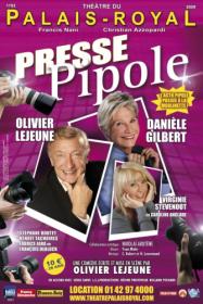Presse Pipole (200 représentations)