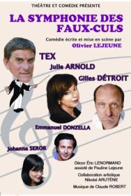 La Symphonie des Faux-Culs (OCTOBRE 2011- Juin 2012 - 60 représentations en tournée)